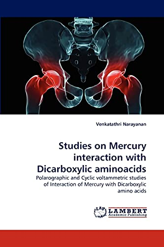 Studies on Mercury Interaction with Dicarboxylic Aminoacids: Venkatathri Narayanan