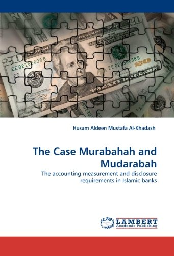 9783838342405: The Case Murabahah and Mudarabah: The accounting measurement and disclosure requirements in Islamic banks