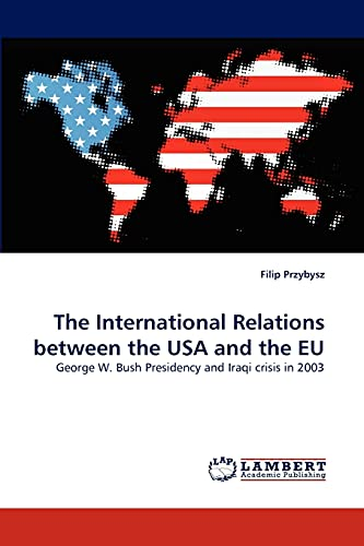 The International Relations Between the USA and the Eu: Filip Przybysz