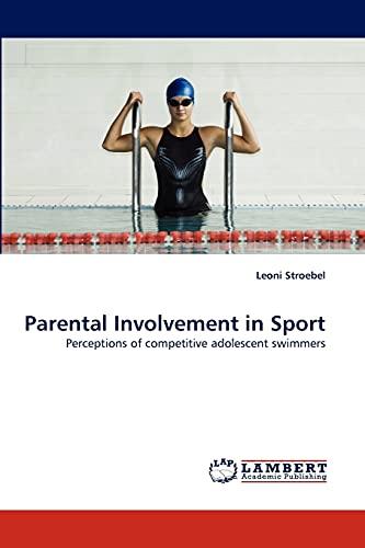 Parental Involvement in Sport: Leoni Stroebel