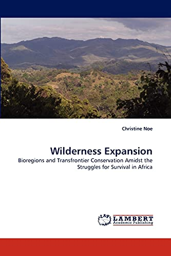 Wilderness Expansion: Christine Noe