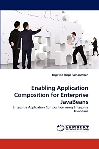 9783838344966: Enabling Application Composition for Enterprise JavaBeans: Enterprise Application Composition using Enterprise Javabeans