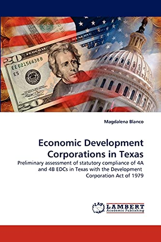 Economic Development Corporations in Texas: Magdalena Blanco