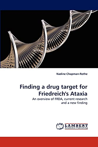 Finding a Drug Target for Friedreichs Ataxia: Nadine Chapman-Rothe