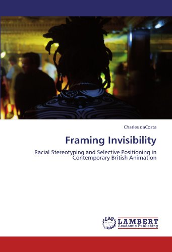 Framing Invisibility by Charles daCosta: LAP Lambert Academic ...