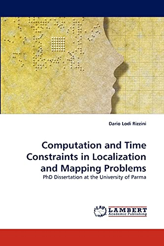 Computation and Time Constraints in Localization and Mapping Problems: Dario Lodi Rizzini