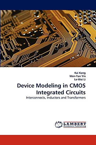 9783838347141: Device Modeling in CMOS Integrated Circuits: Interconnects, Inductors and Transformers