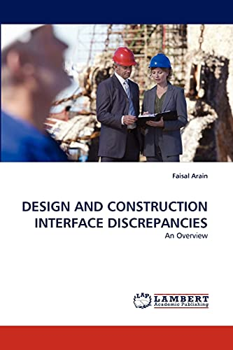 Design and Construction Interface Discrepancies: Faisal Arain