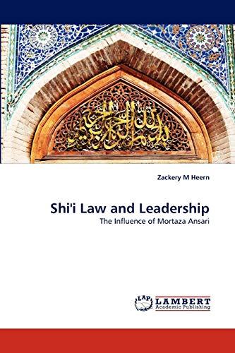 9783838347974: Shi'i Law and Leadership: The Influence of Mortaza Ansari