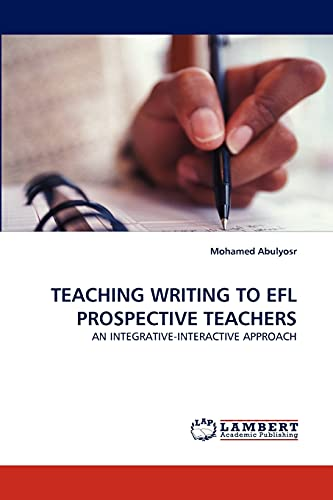 Teaching Writing to Efl Prospective Teachers: Mohamed Abulyosr