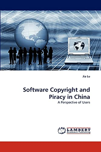 Software Copyright and Piracy in China: Jia Lu