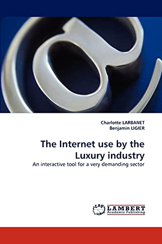 The Internet Use by the Luxury Industry: Charlotte LARBANET