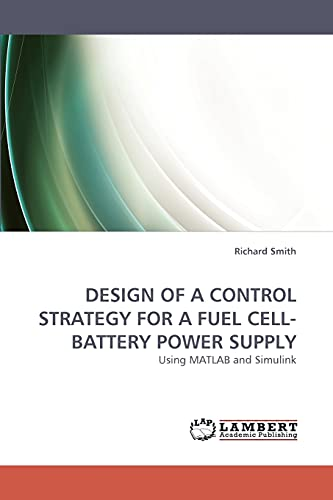 9783838352152: Design of a Control Strategy for a Fuel Cell-Battery Power Supply