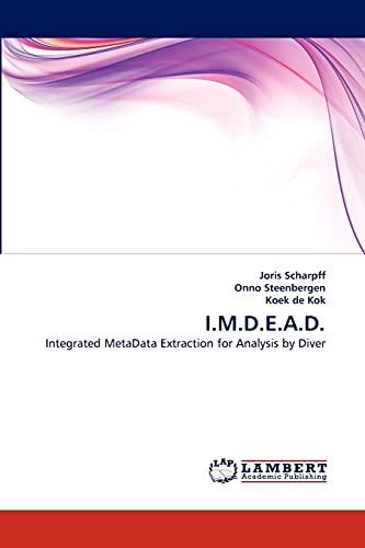 I.M.D.E.A.D. (Paperback): Joris Scharpff