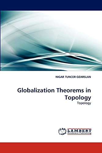 9783838354453: Globalization Theorems in Topology: Topology