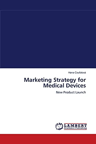 9783838354842: Marketing Strategy for Medical Devices: New Product Launch