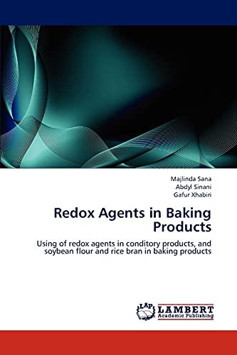 Redox Agents in Baking Products: Majlinda Sana