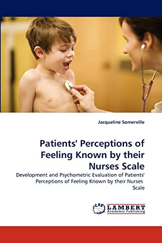 Patients Perceptions of Feeling Known by Their Nurses Scale: Jacqueline Somerville