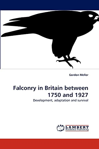 9783838356143: Falconry in Britain between 1750 and 1927