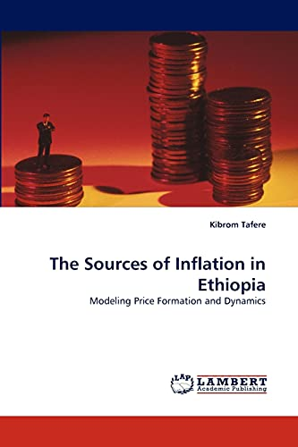 The Sources of Inflation in Ethiopia: Kibrom Tafere