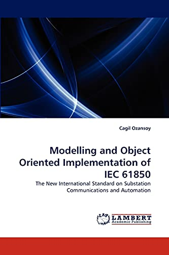 9783838358482: Modelling and Object Oriented Implementation of Iec 61850