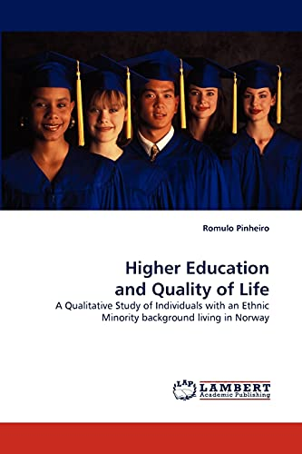 9783838359496: Higher Education and Quality of Life: A Qualitative Study of Individuals with an Ethnic Minority background living in Norway