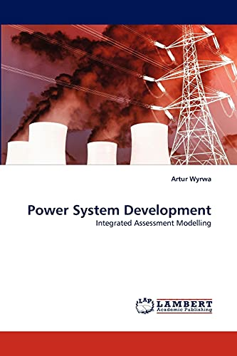 9783838359878: Power System Development: Integrated Assessment Modelling