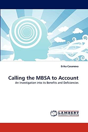 Calling the Mbsa to Account: Erika Casanova