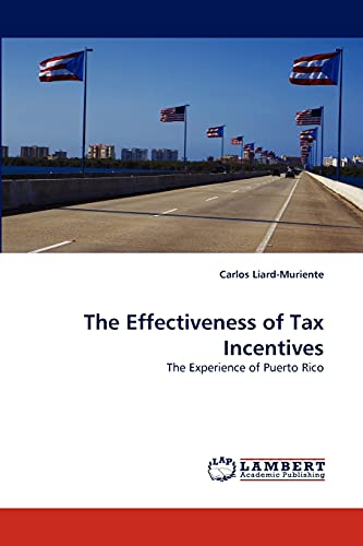 The Effectiveness of Tax Incentives: Carlos Liard-Muriente