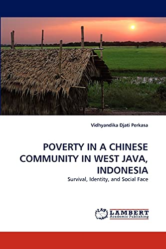 Poverty in a Chinese Community in West: Vidhyandika Djati Perkasa