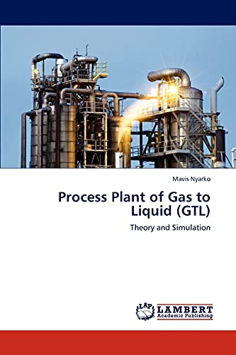 9783838361468: Process Plant of Gas to Liquid (Gtl)