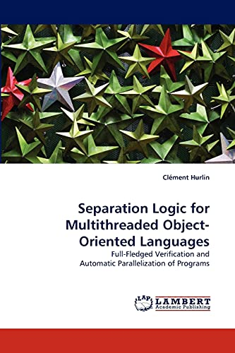 Separation Logic for Multithreaded Object-Oriented Languages: Clà ment Hurlin