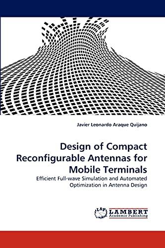 Design of Compact Reconfigurable Antennas for Mobile: Javier Leonardo Araque