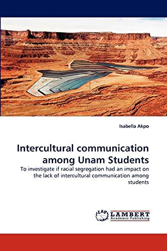 Intercultural Communication Among Unam Students: Isabella Akpo