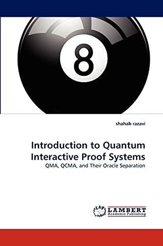 Introduction to Quantum Interactive Proof Systems: shahab razavi