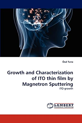 9783838365695: Growth and Characterization of ITO thin film by Magnetron Sputtering: ITO growth