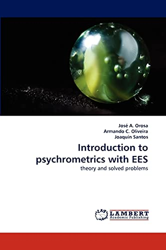 Introduction to Psychrometrics with Ees: Jos A Orosa