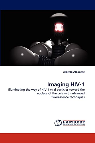 Imaging HIV-1: Alberto Albanese