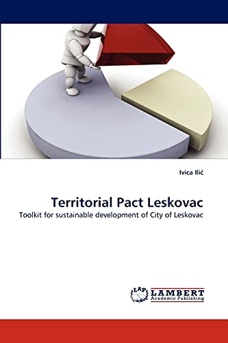 Territorial Pact Leskovac: Toolkit for sustainable development: Ivica Ili?