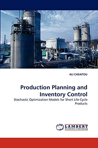 Production Planning and Inventory Control: ALI CHEAITOU