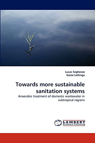 9783838368665: Towards more sustainable sanitation systems