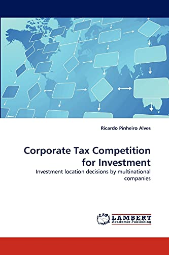 Corporate Tax Competition for Investment: Ricardo Pinheiro Alves