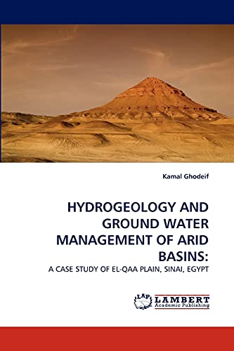 HYDROGEOLOGY AND GROUND WATER MANAGEMENT OF ARID BASINS:: A CASE STUDY OF EL-QAA PLAIN, SINAI, ...