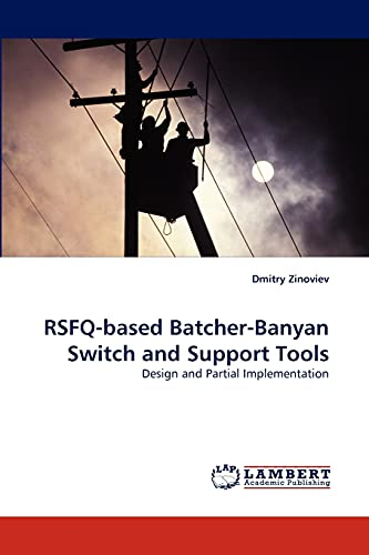 9783838370170: RSFQ-based Batcher-Banyan Switch and Support Tools: Design and Partial Implementation