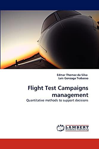 9783838371054: Flight Test Campaigns management: Quantitative methods to support decisions