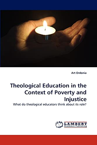 Theological Education in the Context of Poverty and Injustice: What do theological educators think ...