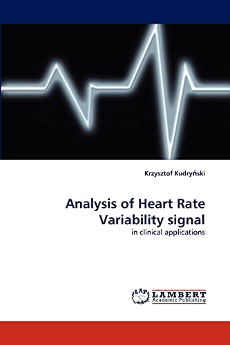 9783838372365: Analysis of Heart Rate Variability signal: in clinical applications