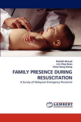 Family Presence During Resuscitation: Rashidi Ahmad