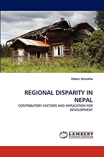 Regional Disparity in Nepal: Uttam Shrestha