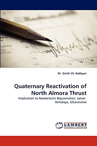 9783838374062: Quaternary Reactivation of North Almora Thrust